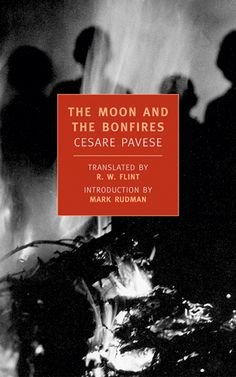The Moon and The Bonfires by Italian author Cesare Pavese