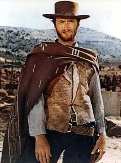 Clint Eastwood...because every man should have a poncho:)