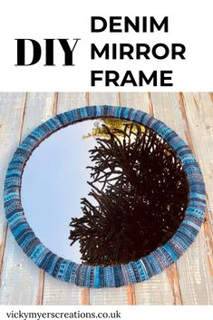 This DIY mirror frame is a fabulous no sew old jeans project, cut up the seams and away you go. Denim Furniture, Diy Furniture Projects, Craft Projects, Sewing Projects, Craft Ideas, Jean Crafts, Denim Crafts, Diy Laptop, Recycled Crafts