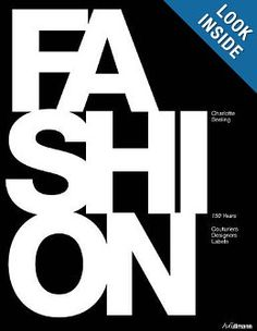Fashion: 150 Years of Couturiers, Designers, Labels: Charlotte Seeling: 9783848001217: Amazon.com: Books
