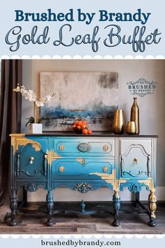 Gold Leaf Buffet Brushed by Brandy Sacramento CA Custom Furniture Painter This beautiful buffet chal Gold Painted Furniture, Gold Leaf Furniture, Diy Furniture Redo, Blue Furniture, Chalk Paint Furniture, Colorful Furniture, Custom Furniture, Furniture Ideas, Farmhouse Furniture