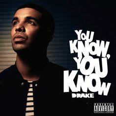 """Drake Partilhou a Versão Estúdio de """"You Know, You Know"""" [Download]"""