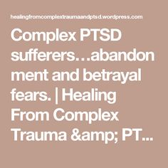 Complex PTSD sufferers…abandonment and betrayal fears. Test Anxiety, Anxiety Relief, Anxiety Facts, Anxiety Attacks Symptoms, Complex Ptsd, Post Traumatic, Stress Disorders