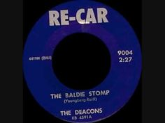 "THE DEACONS...  'THE BALDIE STOMP'...  RE-CAR (1964) - My brother-in-law on drums - John ""Chico"" Chichila"