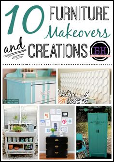 10 Furniture Makeovers & Creations - http://DesignedByBH.com - #furniture #makeovers #creations #roundup