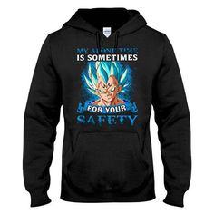 Super Saiyan - My alone time is sometime for your safety - Unisex Hoodie - SSID2016