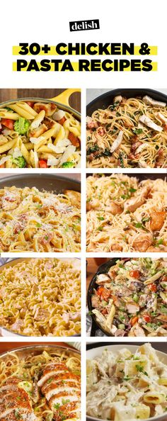 35 Chicken and Pasta Recipes That Prove They Belong TogetherDelish