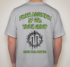 Buy a t-shirt to support FLYNN ASSEMBLY OF GOD YOUTH GROUP FUNDRAISER. Please share!