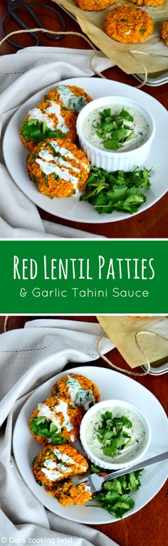 These vegan and gluten-free red lentil patties served with a garlic-herb tahini sauce are bursting with savory flavors, hearty texture, and oodles of plant-based protein. | Del's cooking twist