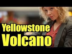 Yellowstone Volcano - What You Need to Know - Yellowstone eruption predi...