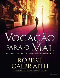 http://pt.slideshare.net/eetown/vocao-para-o-mal-robert-galbraith