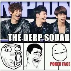"Which one is you? I'm the ""Poker Face"" (another reason why Sehun is my bias)"