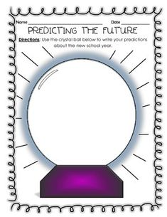 New School Year Predictions! - Use the crystal ball below to write your predictions about the new school year. This product is also perfect for class discussions and bulletin boards! You can either use the full page or have students cut out the crystal balls before you put them on display.