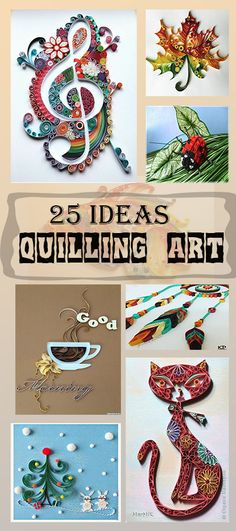 25 Ideas Quilling Art|  PicturesCrafts.com
