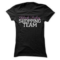 Black Friday Shopping team T-Shirts, Hoodies. BUY IT NOW ==► https://www.sunfrog.com/Holidays/Black-Friday-Shopping-team-Ladies.html?id=41382
