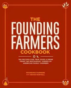 Cookbook Of The Day: The Founding Farmers Cookbook