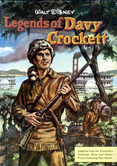 Walt Disney TV shows in the 1950 | Legends of Davy Crockett HC (1955 Walt Disney) comic books