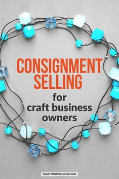 Want to sell your crafts on consignment? Here's what to expect from a typical consignment sales agreement, so you can negotiate a smart agreement that works for everyone. #sellcrafts #consignment #craftprofessional Etsy Business, Craft Business, Creative Business, Selling Crafts Online, Craft Online, Where To Sell, Craft Shop, Handmade Shop, Crafts To Sell
