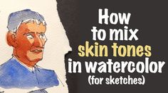 How to Mix Skin Tones in Watercolor for Sketches Watercolor Sketchbook, Watercolor Projects, Watercolor Artists, Watercolor Portraits, Watercolor Techniques, Painting Techniques, Watercolor Paintings, Watercolour, Watercolor Skin Tones