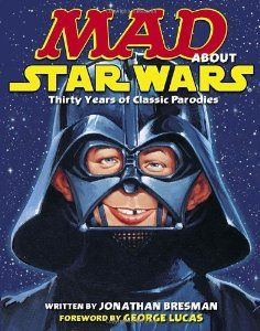 Over the years MAD magazine has done many Star Wars parodies and now they are collected in one awesome book. The MAD about Star Wars Hard Cover Edition comes Star Wars Books, Star Wars Film, Star Trek, Vigan, Robinson Crusoe, Pdf Book, Dramas, Mad Magazine, Magazine Covers