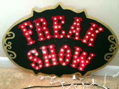 Current Project: Freak Show Marquee Sign-by Halloween Forum member pmpknqueen
