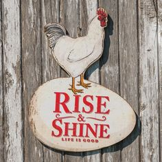 Rooster Rise And Shine Sign
