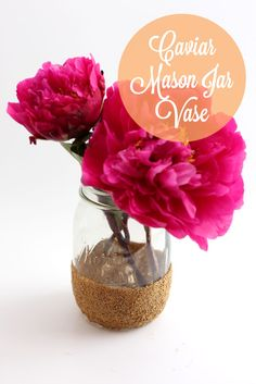 Caviar Mason Jar Vase | thesassylife