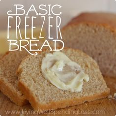 Basic Freezer Bread   How to Freeze Bread Dough   Easy Bread Recipe Thinking a double batch of my bread and trying out this method!
