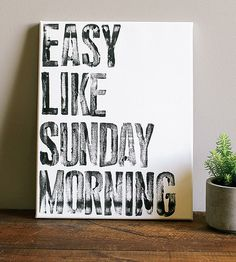 Easy Like Sunday Morning Canvas Wall Art by Canton Box Co.  on Scoutmob