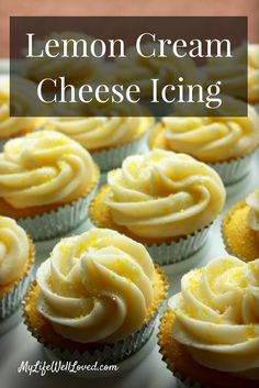 Lemon Cream Cheese Icing // Most popular lemon cupcake // Lemon Icing Recipe from Heather Brown of MyLifeWellLoved.com