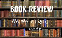 We were liars e lockhart book review