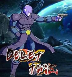 Delet thiZ | Dragon Ball FighterZ | Know Your Meme