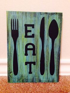 Custom Hand Painted Sign - Eat - Fork, Spoon, Knife - Kitchen wooden sign on Etsy, $10.00