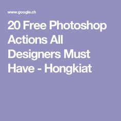 20 Free Photoshop Actions All Designers Must Have - Hongkiat