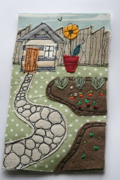 #allotment #fabric #gardening #shed #appliqued fabric collage using machine and hand embroidery www.facebook.com/zoewrighttextiles