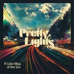A Color Map of the Sun. A Funky, soulful, hip-hop analog electronica album. Cd Cover, Cover Art, Album Covers, Hip Hop, Pochette Album, Maputo, Thing 1, Light Music, Pretty Lights