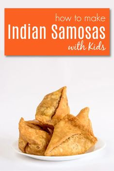Explore how to create Indian recipes with kids including Samosas and Mint Chutney that are easy and delicious. Plus learn about India too with kids!