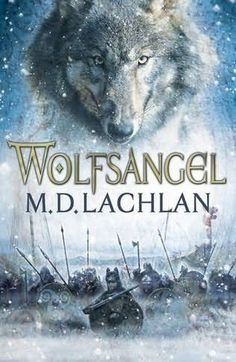 Wolfsangel by M. D. Lachlan