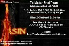 "79 More days b4 the AMAZING stage play ""SIN"" debuts.   Have you got your tickets yet?  Don't want to order online? Send me an email for more information.  Vellisbooks@gmail.com"