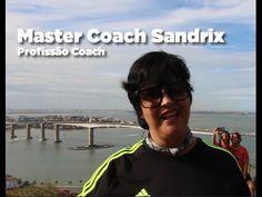 MASTER COACH SANDRIX |  Com a Coach de Carreira Danielle Novello
