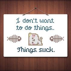 I don't wanna Cute Cross Stitch Pattern PDF File by Stitchykins, $5.00