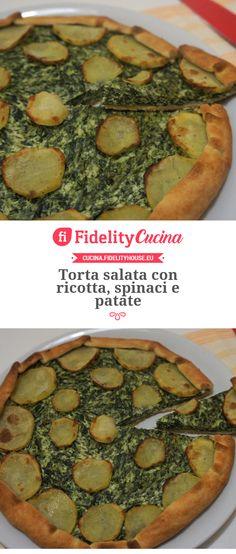 Torta salata con ricotta, spinaci e patate