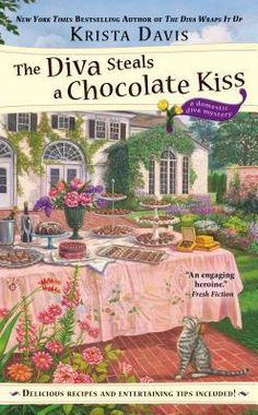 The Diva Steals a Chocolate Kiss (2015) (The ninth book in the Domestic Diva series) A novel by Krista Davis