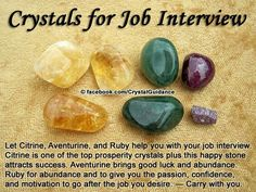 Crystals for job interview