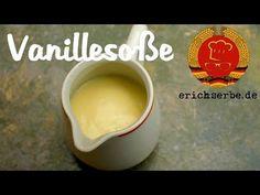 Vanillesoße - Essen in der DDR: Koch- und Backrezepte für ostdeutsche Gerichte | Erichs kulinarisches Erbe