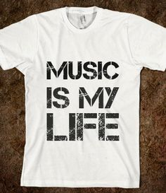 Music Is My Life T-Shirt. #tshirt http://www.pinterest.com/TheHitman14/the-t-shirt-%2B/