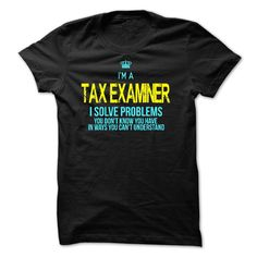 I am a TAX EXAMINER T-Shirts, Hoodies. BUY IT NOW ==►…