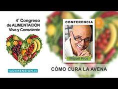 ▶ Cómo cura la Avena, el alimento prodigioso - Conferencia de Dr Miquel Pros - YouTube