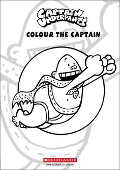 How to Draw Captain Underpants Colouring in Sheet - and many other Scholastic Book Activities
