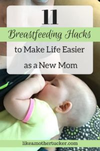 11 breastfeeding hacks to make life easier as a new mom | Breastfeeding tips | Breastfeeding tricks | Learning to breastfeed | Breast milk | Breastfed | Breastfeeding | Mother Tucker